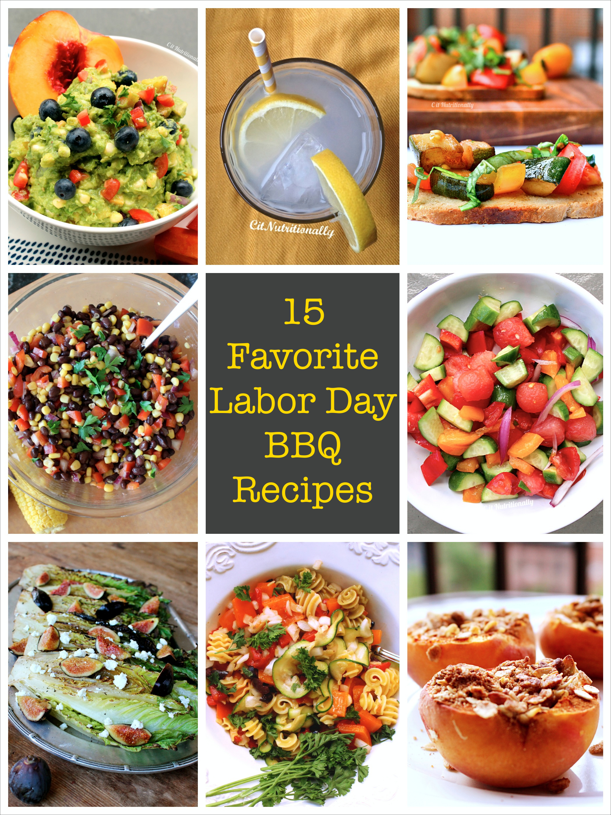 my 15 favorite labor day bbq recipes - c it nutritionally