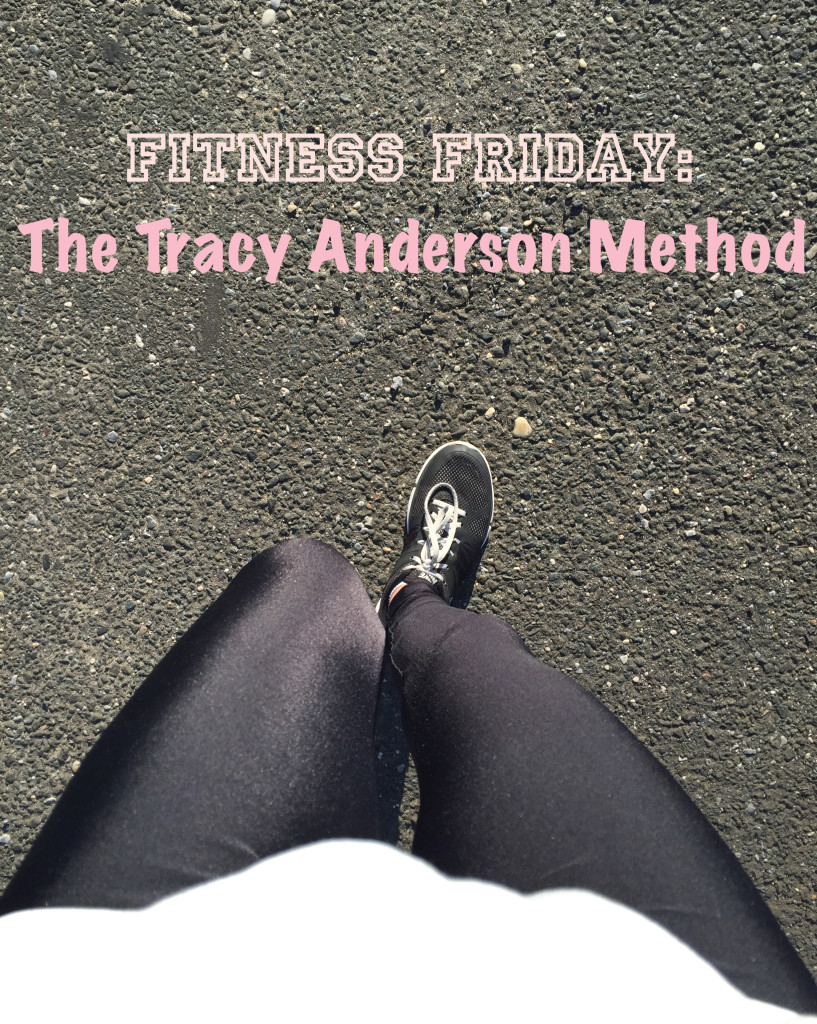 Fitness Friday: The Tracy Anderson Method | C it Nutritionally