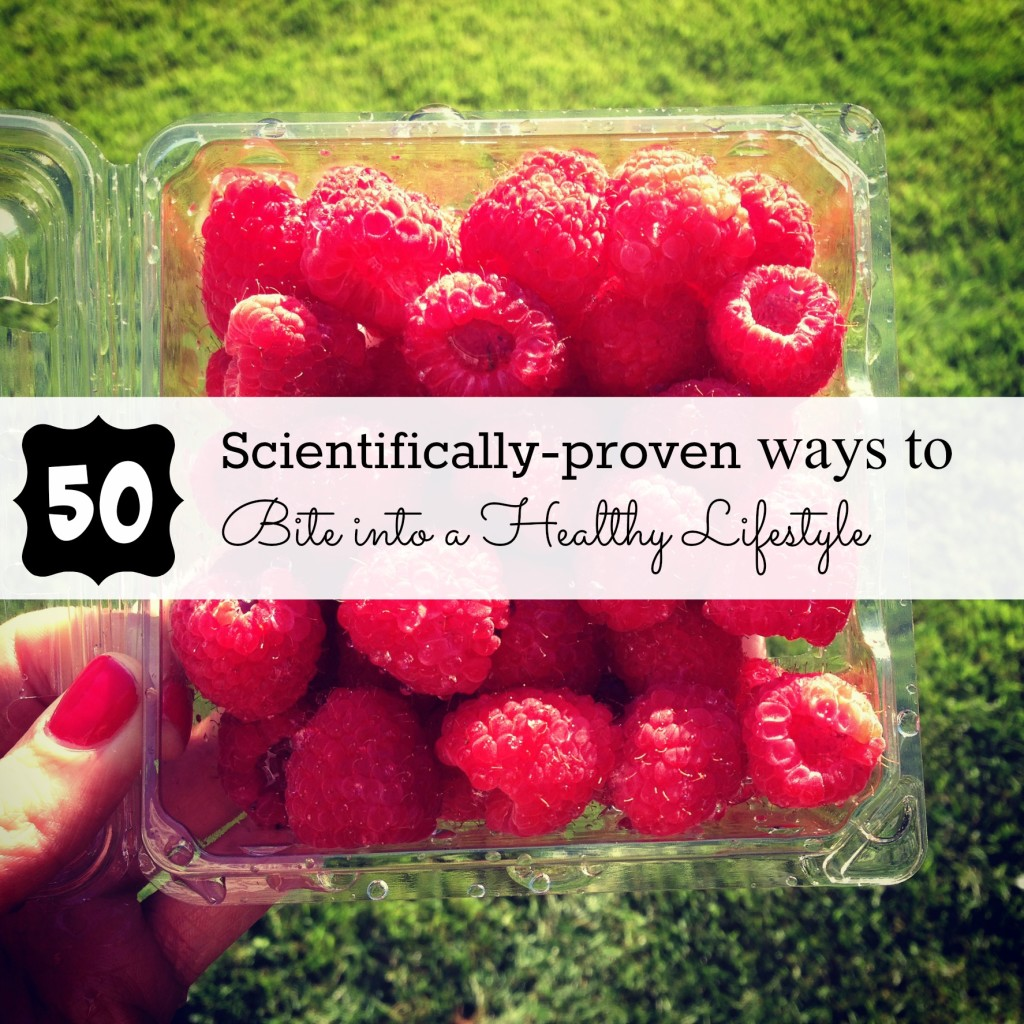 50 Scientifically-Proven Ways to Bite Into a Healthy Lifestyle | C it Nutritionally #nutritionmonth #eatright
