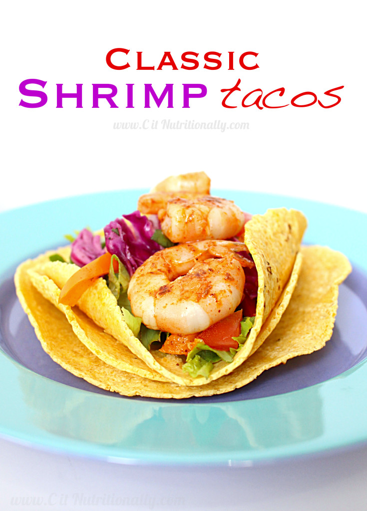 Classic Shrimp Tacos | C it Nutritionally #glutenfree #paleo