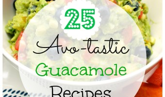 25 Avo-tastic Guacamole Recipes for Cinco de Mayo