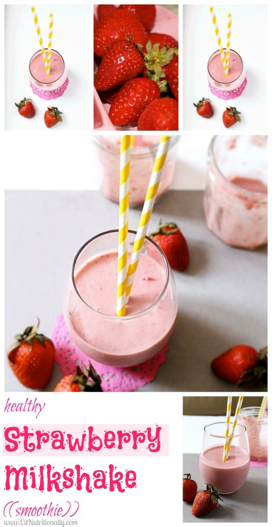 Healthy Strawberry Milkshake ((smoothie)) | C it Nutritionally