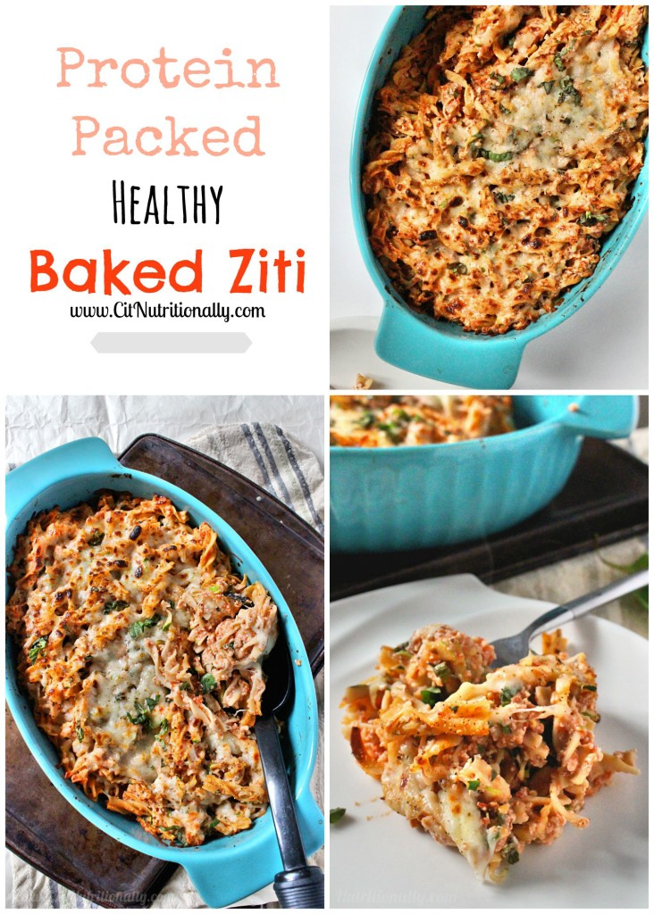Protein Packed Healthy Baked Ziti | C it Nutritionally
