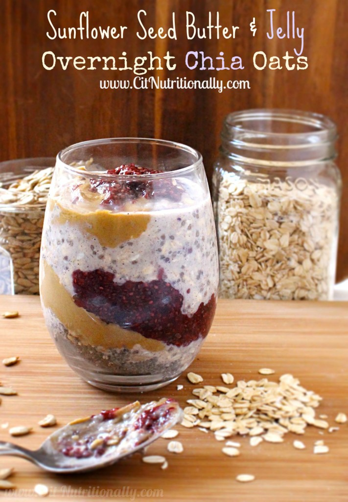 Sunflower Seed Butter & Jelly Overnight Chia Oats | C it Nutritionally #vegan #glutenfree