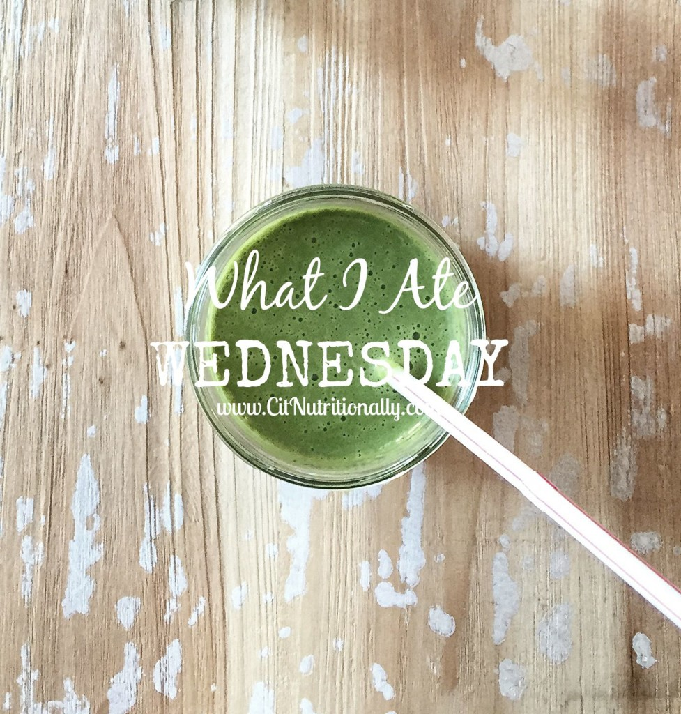 What I Ate Wednesday | C it Nutritionally