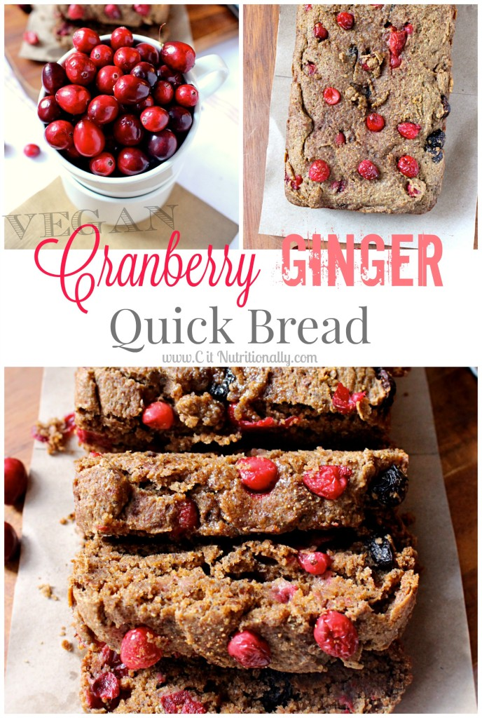 Vegan Cranberry Ginger Quick Bread | C it Nutritionally
