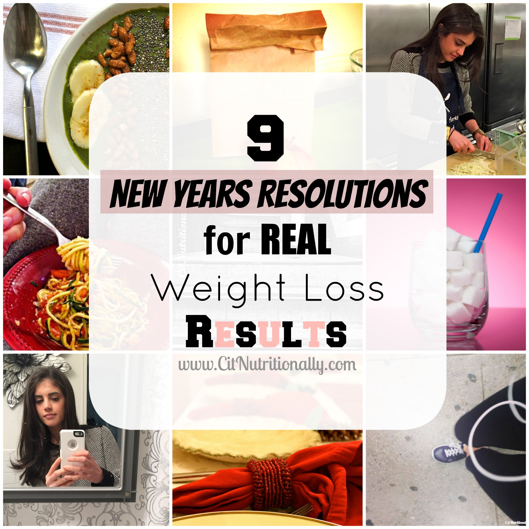 9 New Years Resolutions for Real Weight Loss Results | C it Nutritionally