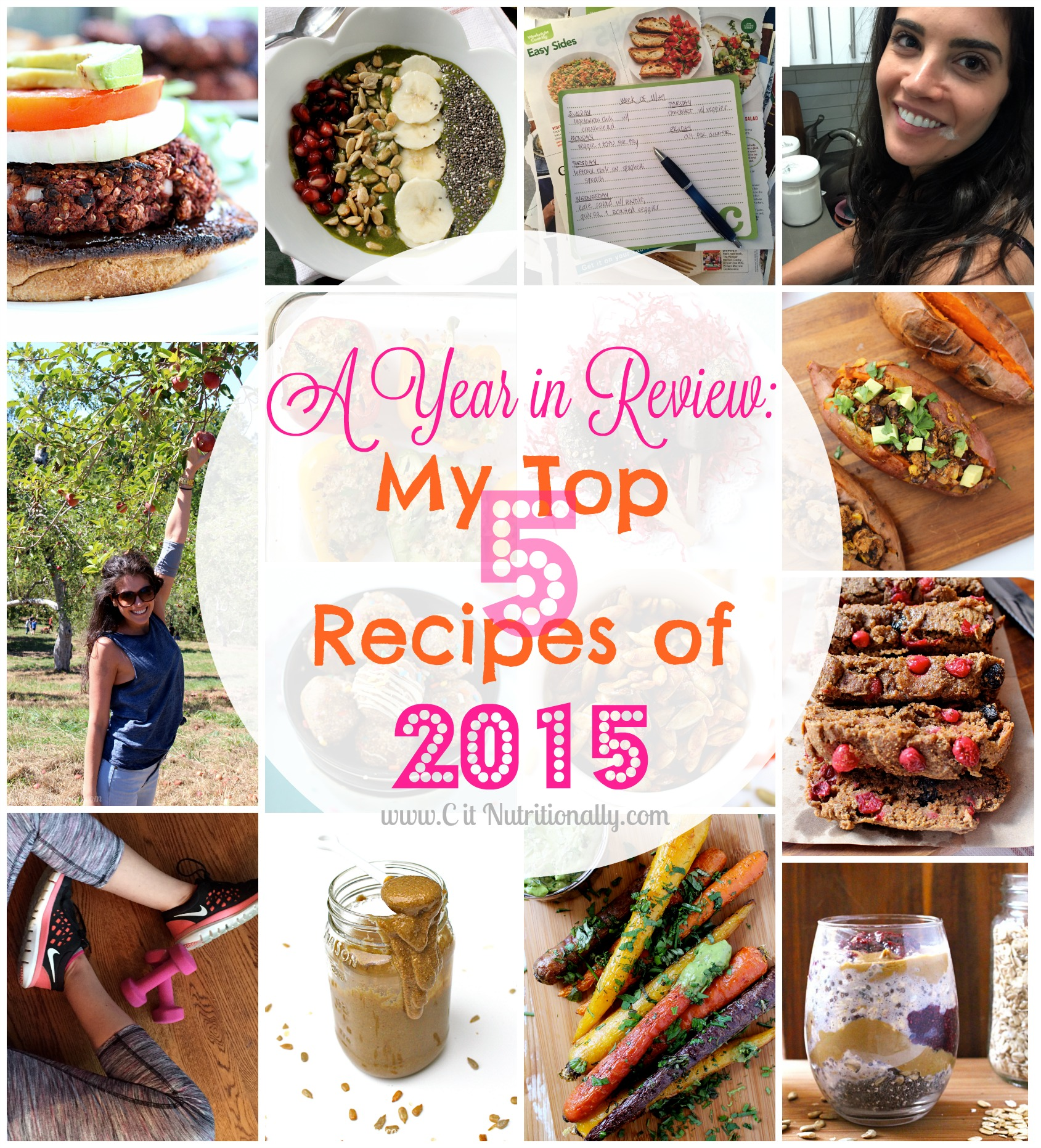 A Year in Review: My 5 Top Recipes of 2015 | C it Nutritionally