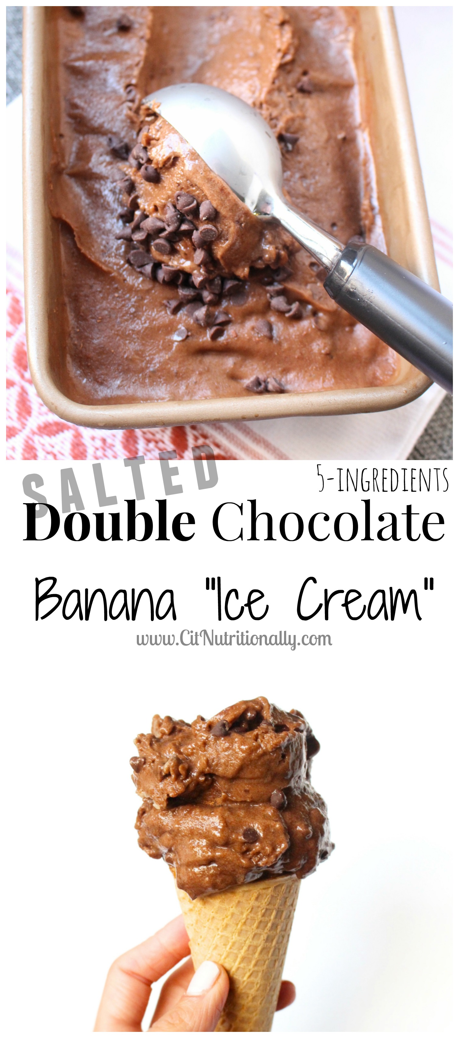 "No Churn Salted Double Chocolate Banana ""Ice Cream"" 