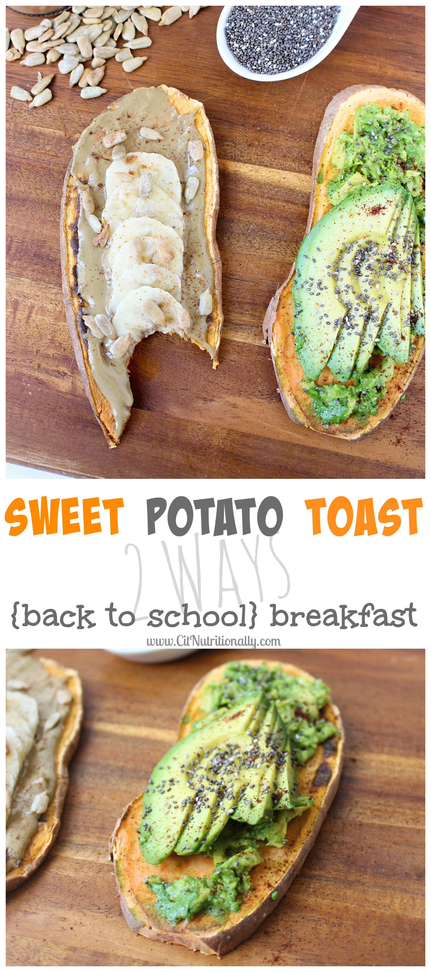 Sweet Potato Toast, 2 Ways {Back To School Breakfast} | C it Nutritionally #grainfree #glutenfree #vegan #breakfast
