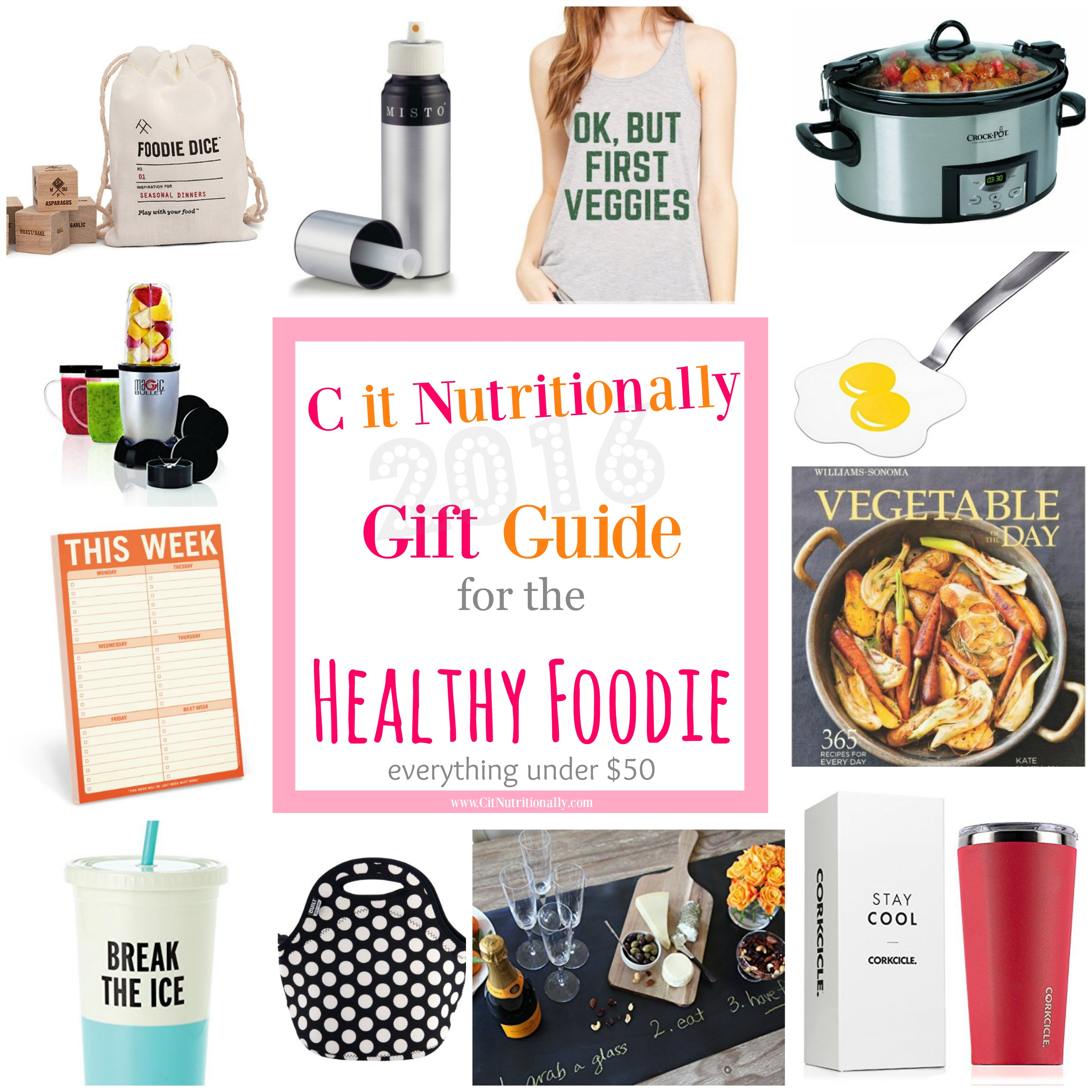 25 Gifts for the Healthy Foodie Under $50 | C it Nutritionally