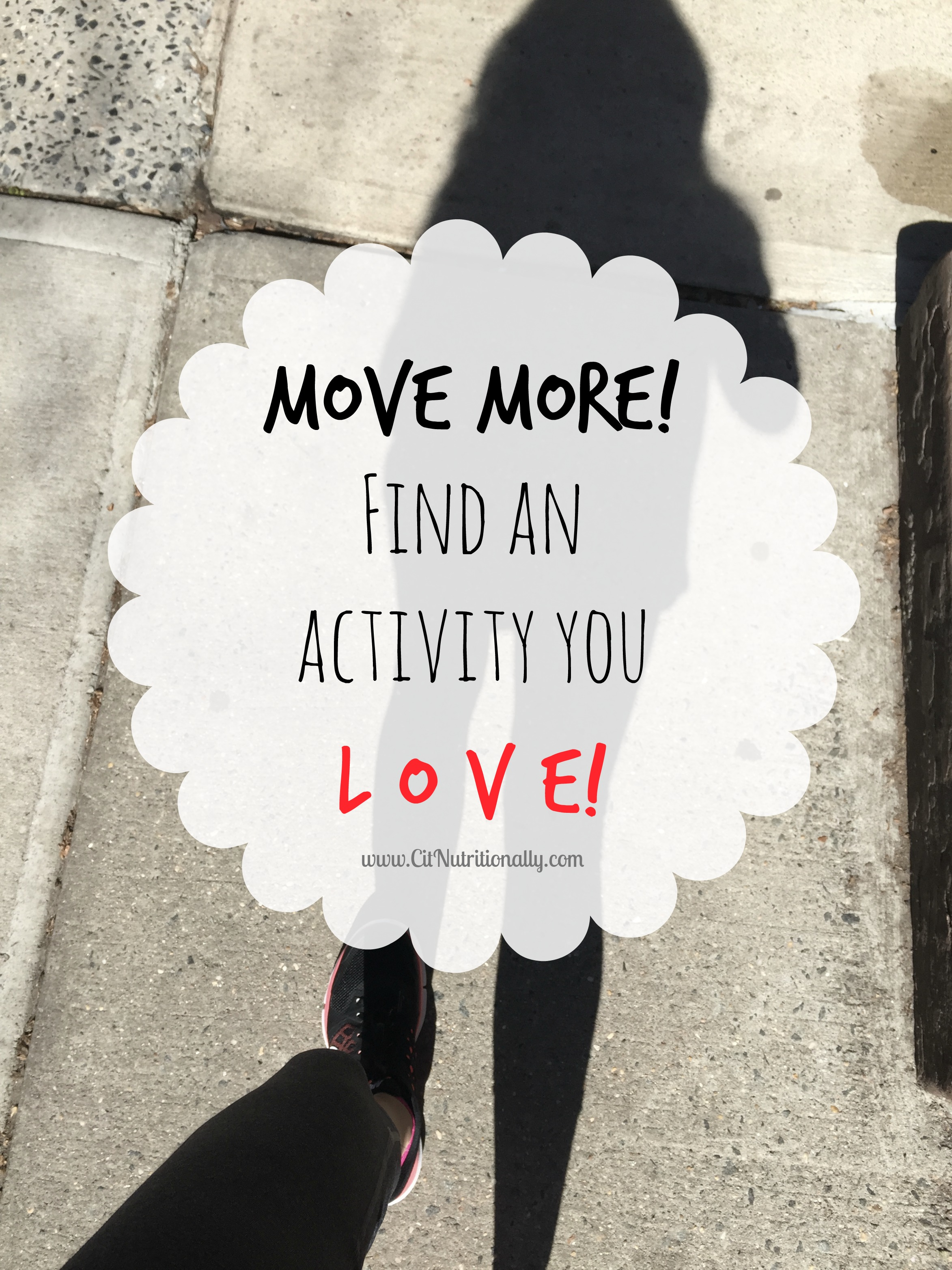 Moving more in 2017: Find an activity you love! | C it Nutritionally