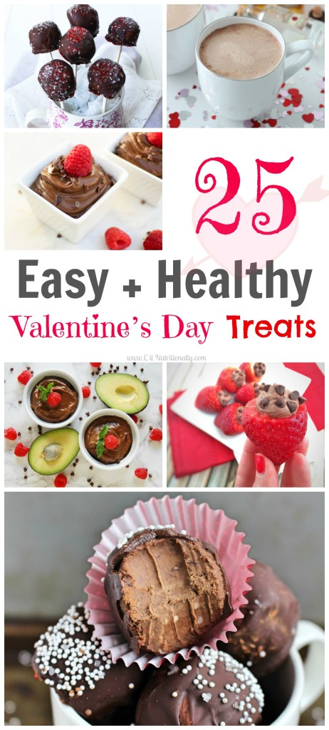 Celebrate Valentine's Day with these 25 Easy and Healthy Valentine's Day Treats...all of which have less than 10 ingredients and can be made in under 30 minutes! | C it Nutritionally