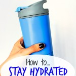 How to Stay Hydrated All Day Long
