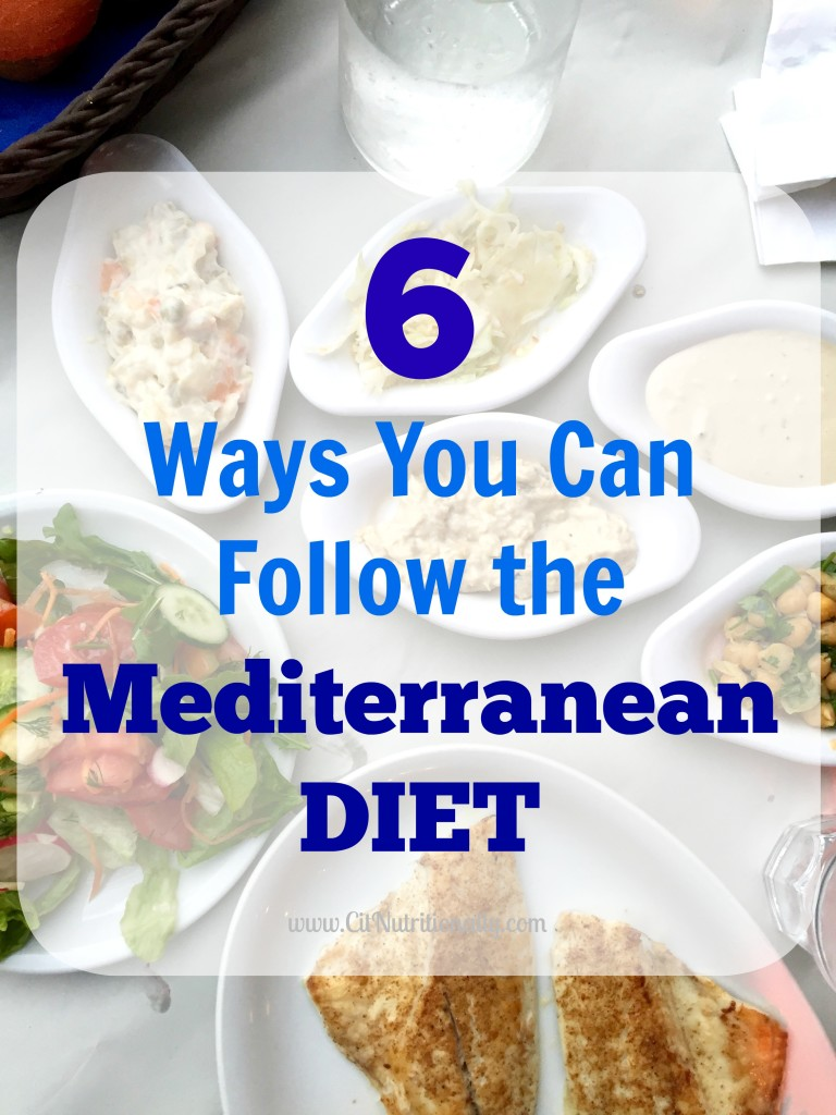 6 Ways You Can Follow the Mediterranean Diet | C it Nutritionally