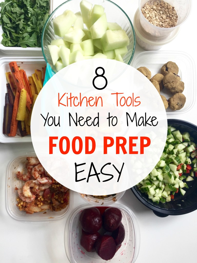 8 Kitchen Tools You Need to Make Food Prep EASY | C it Nutritionally