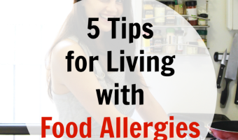 5 Tips for Living With Food Allergies